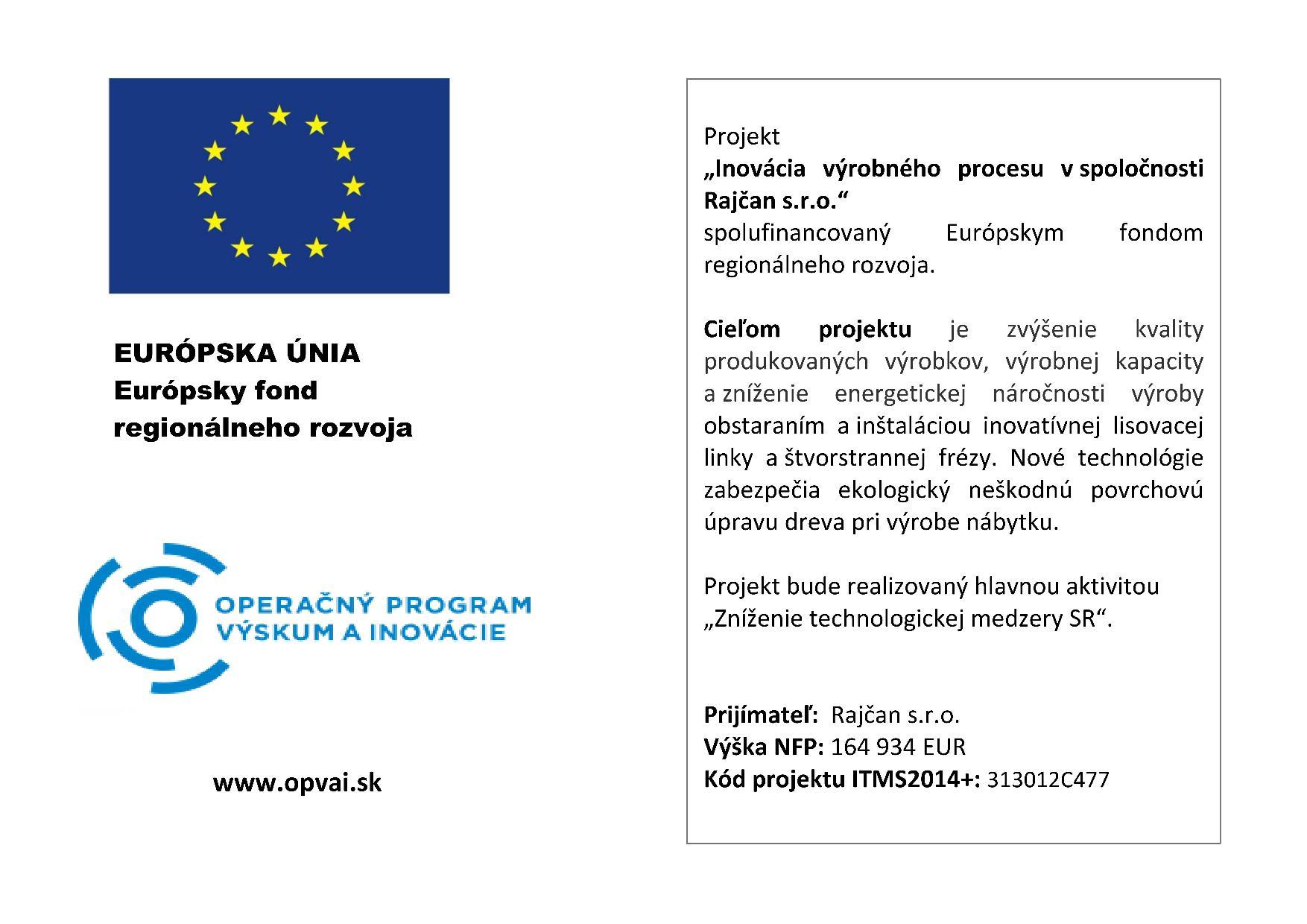 Inovácia výrobného procesu v spoločnosti Rajčan, s.r.o.